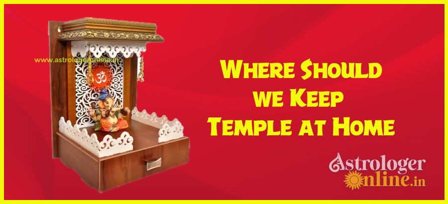 Where Should we Keep Temple at Home