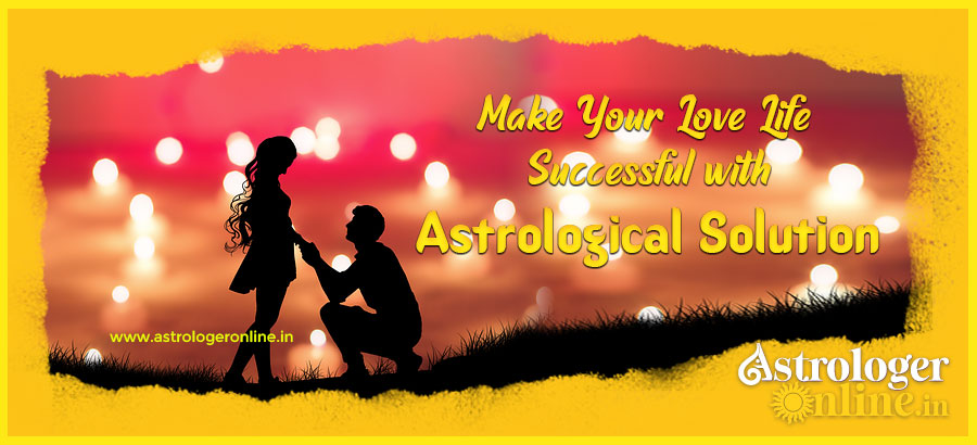 Make Your Love Life Successful With Astrological Solution
